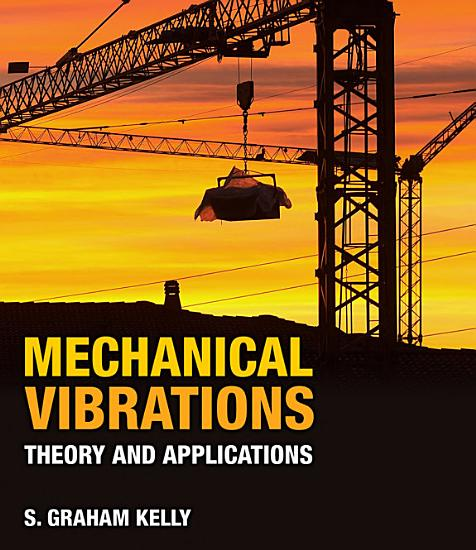 Mechanical Vibrations  Theory and Applications PDF