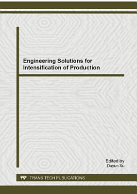 Engineering Solutions for Intensification of Production