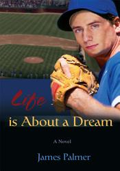 Life Is About A Dream Book PDF