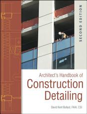 Architect s Handbook of Construction Detailing PDF