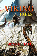 VIKING TALES BY JENNIE HALL (Annotated Illustrations)
