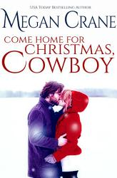 Come Home For Christmas Cowboy Book PDF