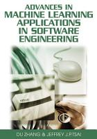 Advances in Machine Learning Applications in Software Engineering PDF