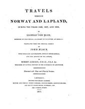Travels Through Norway and Lapland: During the Years 1806, 1807, and 1808