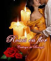 Rosas en flor: Antología