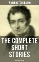 The Complete Short Stories of Washington Irving  Illustrated Edition  PDF