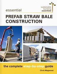 Essential Prefab Straw Bale Construction PDF
