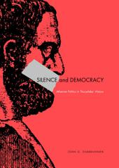 Silence and Democracy: Athenian Politics in Thucydides' History