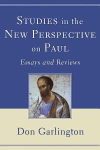 Studies in the New Perspective on Paul PDF