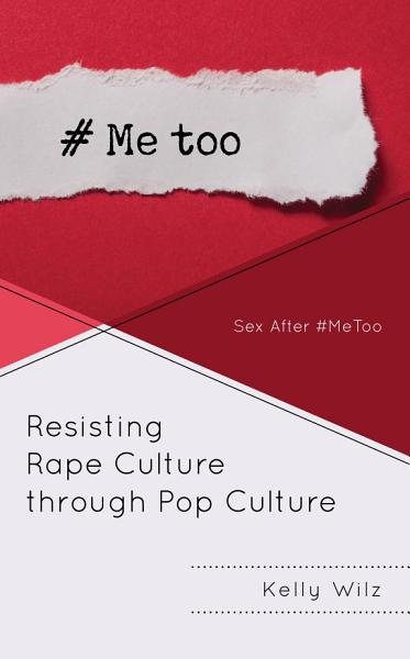 Resisting Rape Culture through Pop Culture