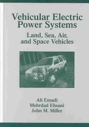 Vehicular Electric Power Systems PDF