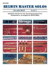 Belwin Master Solos - Clarinet, Easy, Volume 1: Clarinet Solos
