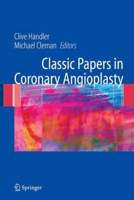 Classic Papers in Coronary Angioplasty PDF