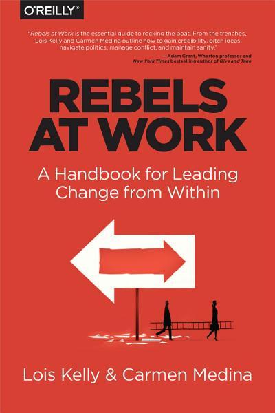 Download Rebels at Work Book