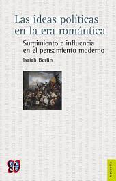 Las ideas políticas en la era romántica: Surgimiento e influencia en el pensamiento moderno