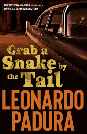 Grab a Snake by the Tail