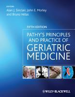 Pathy s Principles and Practice of Geriatric Medicine PDF