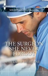 The Surgeon She Never Forgot Book PDF