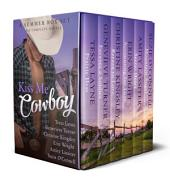 Kiss Me Cowboy: A Summer Box Set