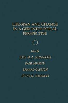 Life Span and Change in a Gerontological Perspective
