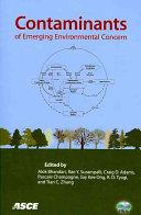 Contaminants of Emerging Environmental Concern