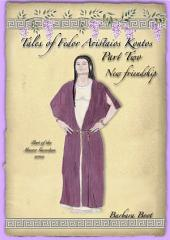 Tales of Fedor Aristaios Kontos Part Two New Friendship: Part of the Master Guardian series