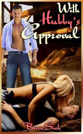 """With Hubby's Approval: Book 3 of """"The Hazard Chronicles"""""""