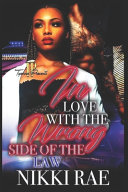 In Love With The Wrong Side Of The Law Book PDF