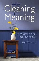 Why Cleaning Has Meaning
