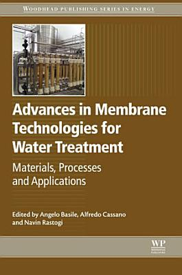 Advances in Membrane Technologies for Water Treatment