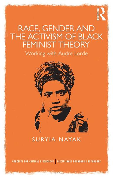 Race  Gender and the Activism of Black Feminist Theory PDF