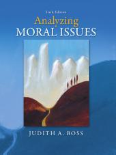 Analyzing Moral Issues: Sixth Edition