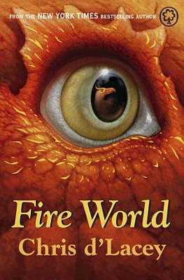 The Last Dragon Chronicles  6  Fire World