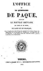 Office de la quinzaine de Pâques: suivant le nouveau bréviaire de Paris et de Rome, en latin et en français