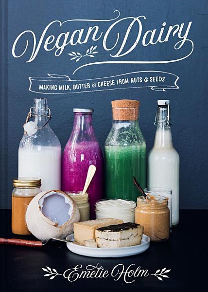 Download Vegan Dairy Book