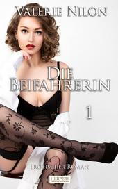 Die Beifahrerin 1 - Erotischer Roman [Edition Edelste Erotik]