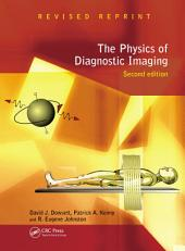 The Physics of Diagnostic Imaging Second Edition: Edition 2
