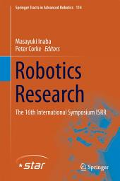 Robotics Research: The 16th International Symposium ISRR