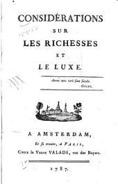 Considérations sur les richesses et le luxe ...