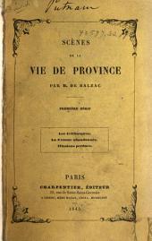 Scènes de la vie de province: Volume1