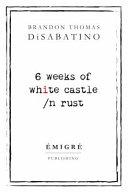 6 Weeks of White Castle  n Rust PDF