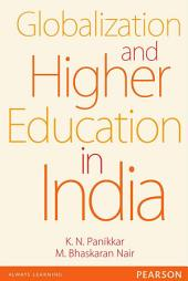 Globalization and Higher Education in India: