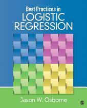 Best Practices in Logistic Regression