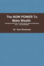 The NOW POWER To Make Wealth