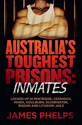 Australia s Toughest Prisons  Inmates