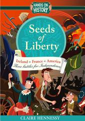 Seeds of Liberty: Hands On History