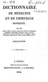 Dictionnaire de médecine et de chirurgie pratiques: Volume8