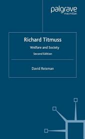 Richard Titmuss; Welfare and Society: Welfare and Society, Edition 2