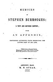 Memoirs of Stephen Burroughs: A New and Rev. Ed