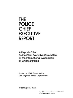 The Police Chief Executive Report